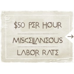 $50 Misc Labor Rate