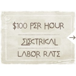 $100 Electrical Labor Rate